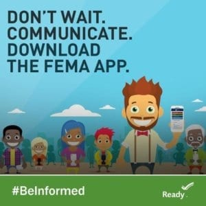 Download the FEMA App and #BeInformed